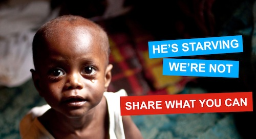 "A small African boy with the text ""He's starving. We're not. Share what you can."""